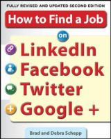 How to Find a Job on LinkedIn, Facebook, Twitter and Google+ book cover