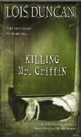 Killing Mr. Griffin by Lois Duncan, book cover