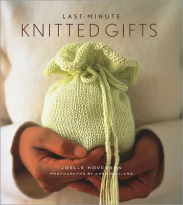 Jacket Cover for Last-Minute Knitted Gifts by J. Hoverson.
