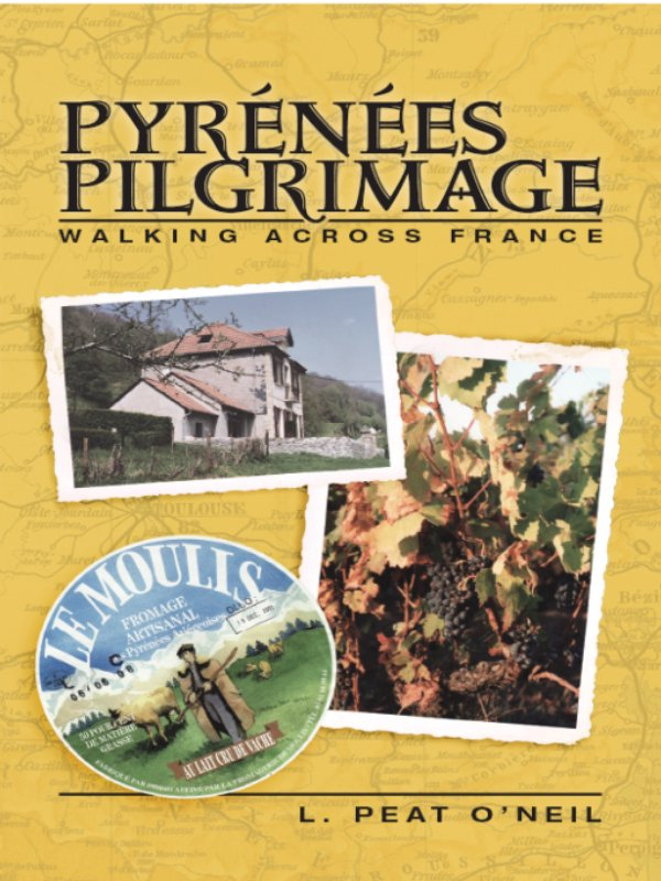Cover image of L. Peat O'Neil's book Pyrenees Pilgrimage Walking Across France