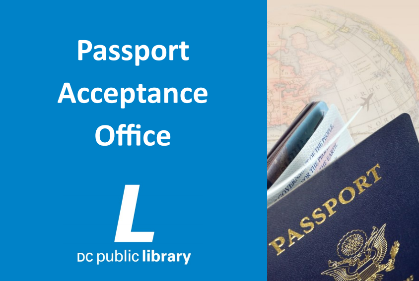 DC Public Library Passport Acceptance Office | District of
