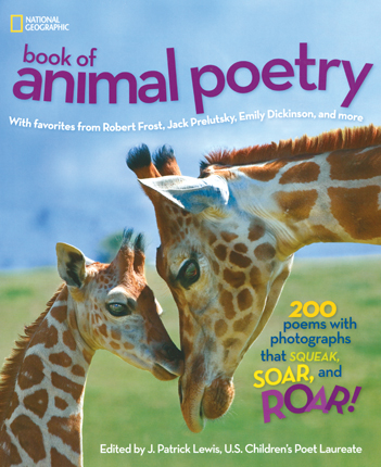 Book cover of National Geographic Book of Animal Poetry