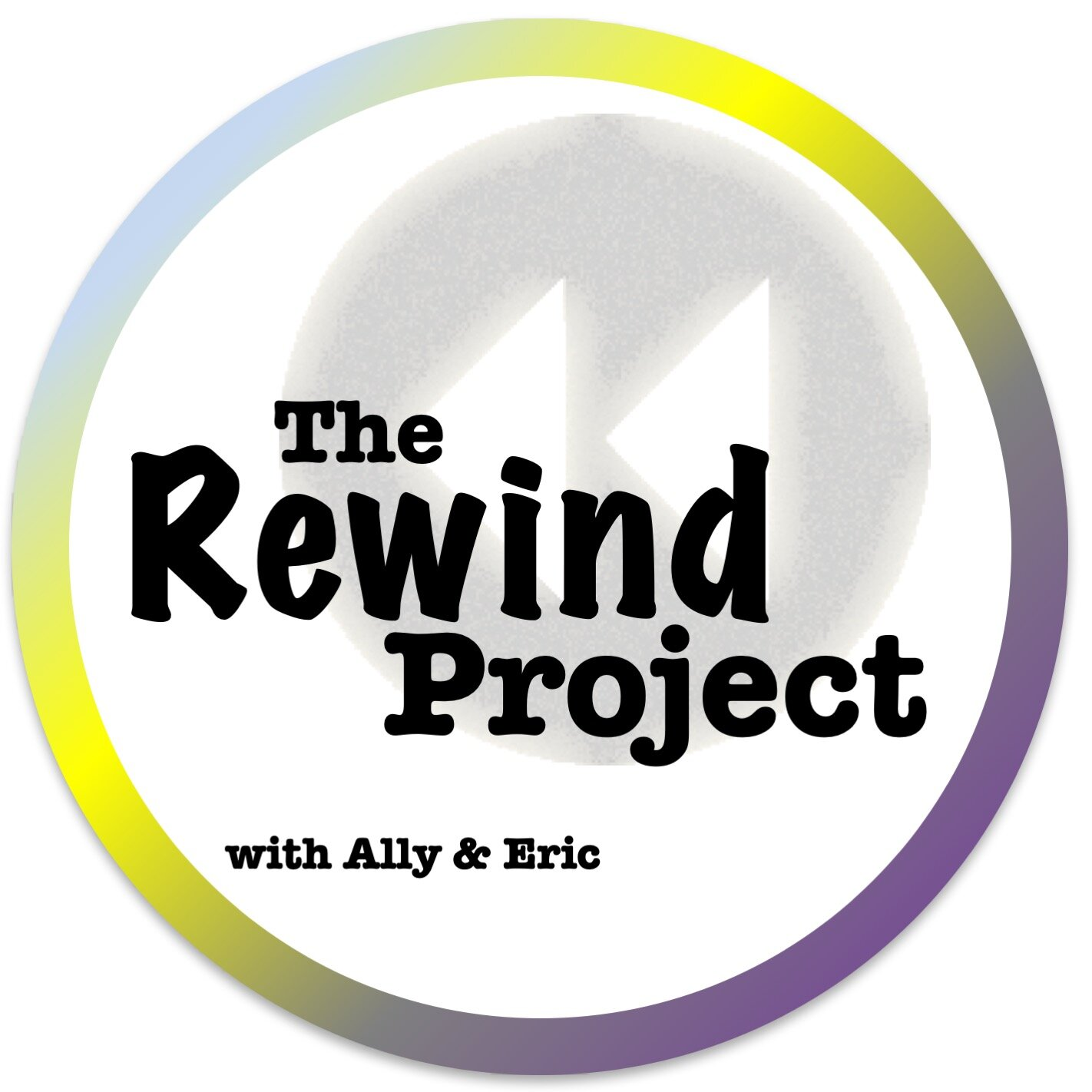 The Rewind Project with Ally & Eric