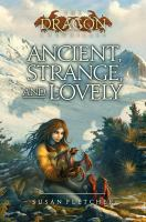 Ancient, Strange and Lovely by Susan Fletcher