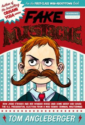 Fake Mustache by Tom Angleberger book cover