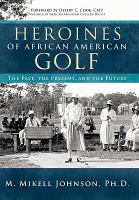 Heroines of African-American Golf