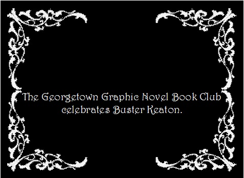 Georgetown Graphic Novel Club celebrates Buster Keaton