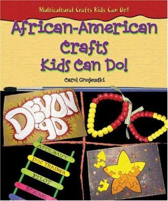 African-American Crafts Kids Can Do!