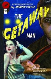 "Book Jacket of ""The Getaway Man"" by Andrew Vachss"
