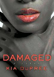 Book Cover - Damaged by Kia Dupree