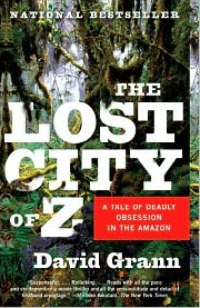 Cover image of The Lost City of Z, by David Grann