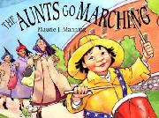 The Aunts Go Marching book cover