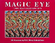 The Magic Eye: A New Way of Looking at the World in 3D Illusions