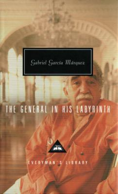 cover image of the fictional novel The General in His Labyrinth, by Gabriel Garcia Marquez