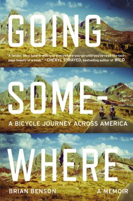 A Bicycle Journey Across America by Brian Benson