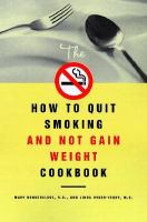 The how to quit smoking and not gain weight cookbook jacket