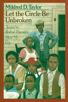 Books for 80s kids to share with the kids in their lives district cover of let the circle be unbroken shows an african american family standing in front fandeluxe Images