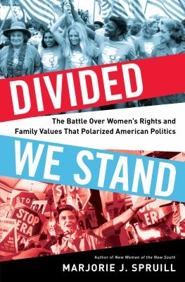 Divided We Stand by Marjorie Spruill