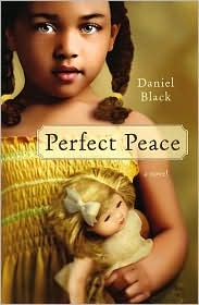"""Perfect Peace"" by Daniel Black"