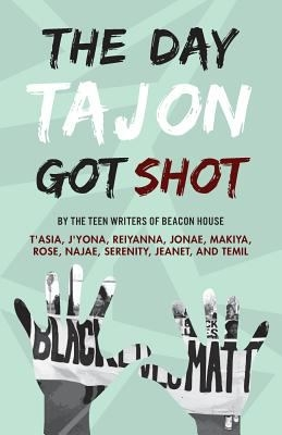 The Day Tajon Got Shot Book Cover