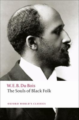 The Souls of Black Folk by W. E. B. DuBois.