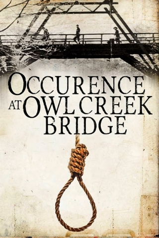 "Image of promo for ""Occurrence at Owl Creek Bridge"""