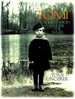 Tomi: A Childhood Under the Nazis by Tomi Ungerer