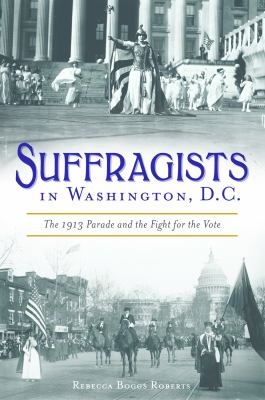 Suffragists by Rebecca Roberts
