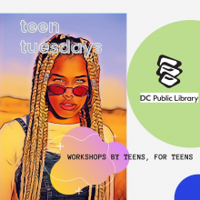 "The logo for Teen Tuesdays; a cartoon girl with the words ""Teen Tuesdays"" above her, the DCPL logo to the right, and ""workshops by teens, for teens"" across the center"