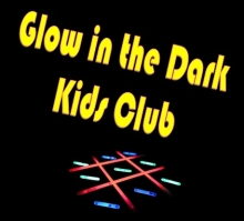 Glow in the Dark Kids Club