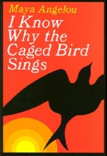 I Know Why the Caged Bird Sings book cover.