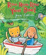 Row Row Row Your Boat by Jane Cabrera