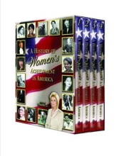 A History of Women's Achievement in America Volume 4