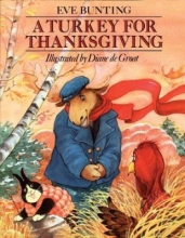 """""""A Turkey for Thanksgiving"""" by Eve Bunting"""
