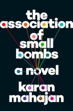 Association of Small Bombs by Karan Mahajan cover