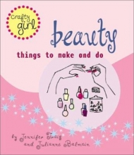 Beauty: things to make and do