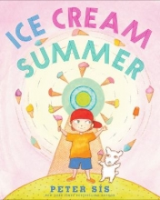 Book cover Ice cream summer_story and pictures by Peter Sis