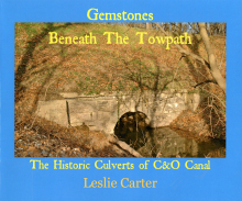 """Book cover """"Gemstones Beneath the  Towpath: The Historic Culverts of the C & O Canal"""""""