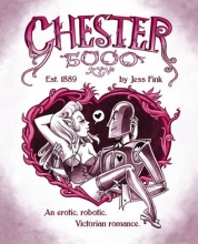 Chester XYV 5000 by Jess Fink
