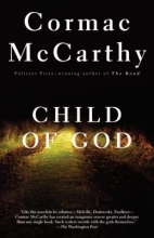 Cover Image of the fiction novel Child of God, by Cormac McCarthy