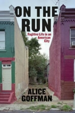 Image of On the Run: Fugitive Life in an American City book cover