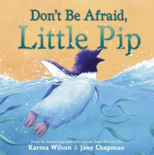 """Don't Be Afraid, Little Pip"" Book Cover"