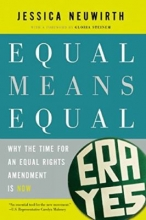 Equal Means Equal by Jessica Neuwirth