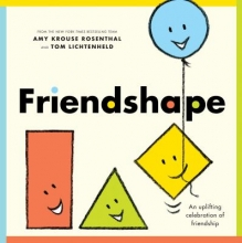 Friendshape by Amy Krouse Rosenthal and Tom Lichtenheld