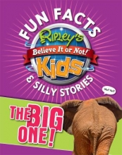Fun Facts and Silly Stories by Ripley Publishing