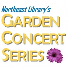 Northeast Library's Garden Concert Series
