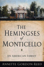 The Hemingses of Monticello by Annette Gordon Reed