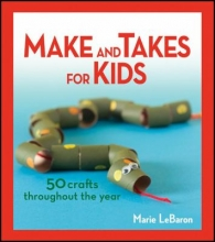 Make & Takes for Kids