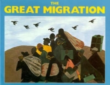 cover art for The great migration : an American story / paintings by Jacob Lawrence