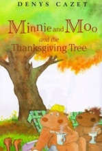 """""""Minnie and Moo and the Thanksgiving Tree"""""""